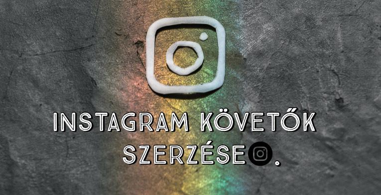 Instagram követők szerzése